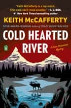 Cold Hearted River - A Novel ebook by