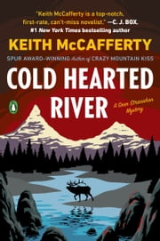 Cold Hearted River - A Novel ebook by Keith McCafferty
