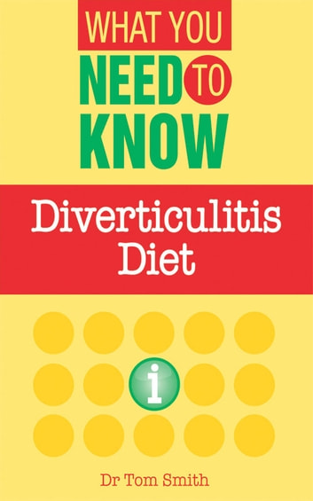 Diverticulitis Diet ebook by Dr. Joan McClelland