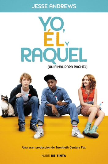 Yo, él y Raquel - (Un final para Rachel) eBook by Jesse Andrews