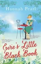 Evie's Little Black Book ebook by Hannah Pearl