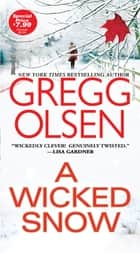 A Wicked Snow ebooks by Gregg Olsen