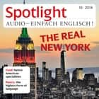 Englisch lernen Audio - Das echte New York - Spotlight Audio 10/14 - The real New York audiobook by