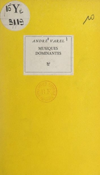 Musiques dominantes ebook by André Varel