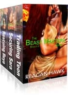 The Beast Masters Series (Collection One Bundle) ebook by Reagan Hawk