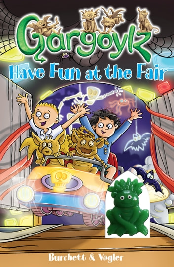 Gargoylz Have Fun at the Fair ebook by Jan Burchett,Sara Vogler