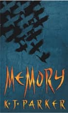 Memory - Book Three of the Scavenger Trilogy ebook by