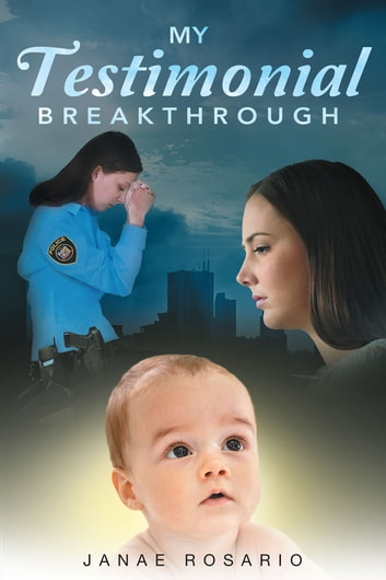 My Testimonial Breakthrough ebook by Janae Rosario