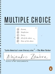 Multiple Choice ebook by Alejandro Zambra, Megan McDowell