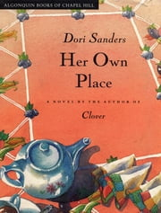 Her Own Place ebook by Dori Sanders
