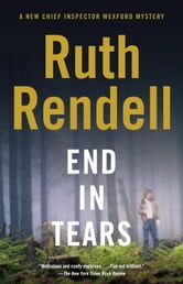 End in Tears ebook by Ruth Rendell