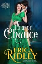 Lord of Chance ebook by Erica Ridley
