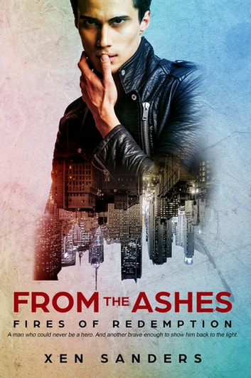 From the Ashes ebook by Xen Sanders