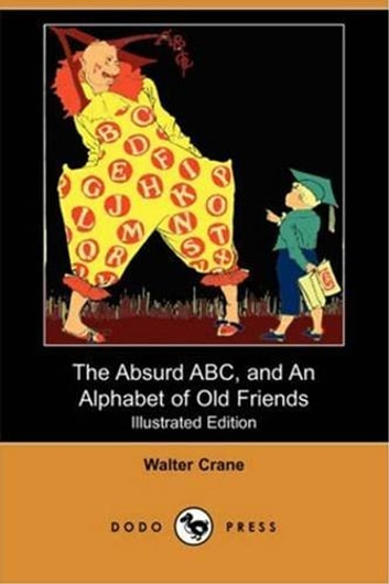 The Absurd Abc ebook by Walter Crane