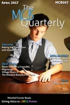 The MCB Quarterly, Volume 7 ebook by Mischief Corner Books