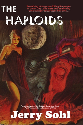The Haploids ebook by Jerry Sohl
