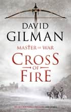Cross of Fire ebook by David Gilman