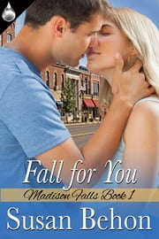 Fall for You ebook by Susan Behon