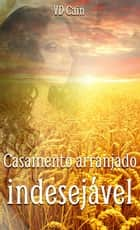 Casamento arranjado, indesejável ebook by VD Cain