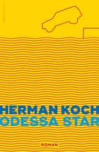Odessa Star ebook by Herman Koch
