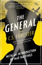 The General ebook by C. S. Forester, Max Hastings