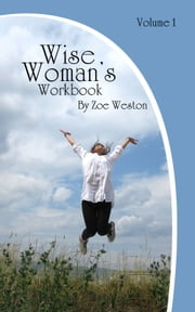 The Wise Woman's Workbook ebook by Zoe Weston