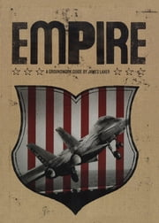 Empire - A Groundwork Guide ebook by James Laxer,Jane Springer
