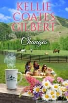 Changes ebook by Kellie Coates Gilbert