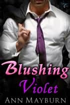 Blushing Violet ebook by Ann Mayburn