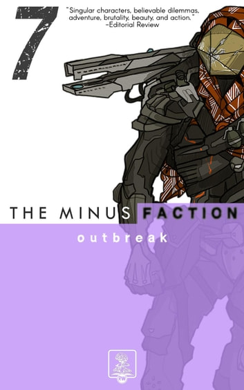 The Minus Faction - Episode Seven: Outbreak - The Minus Faction, #7 ebook by Rick Wayne