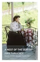 A Nest of the Gentry ebook by Michael Pursglove, Ivan Turgenev