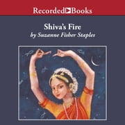Shiva's Fire audiobook by Suzanne Fisher Staples