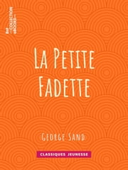 La Petite Fadette eBook by George Sand