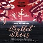 Ballet Shoes audiobook by Noel Streatfeild