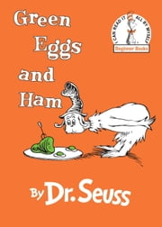 Green Eggs and Ham ebook by Seuss