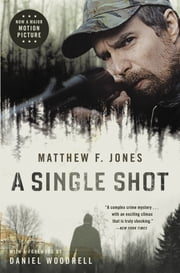A Single Shot ebook by Matthew F Jones