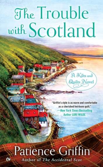 The Trouble With Scotland ebook by Patience Griffin