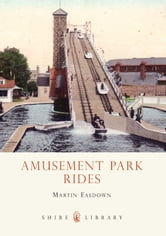 Amusement Park Rides ebook by Martin Easdown