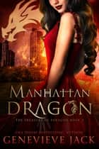 Manhattan Dragon ebook by Genevieve Jack