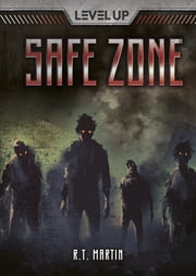 Safe Zone ebook by R. T. Martin