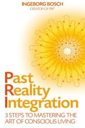 Past Reality Integration ebook by Ingeborg Bosch