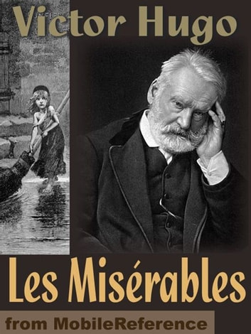 Les Miserables (Mobi Classics) ebook by Victor Hugo,Isabel Florence Hapgood (Translator)