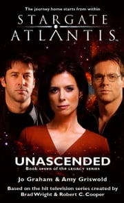 Stargate SGA-22: Unascended ebook by Jo Graham,Amy Griswold