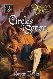 Circles of Seven ebook by Bryan Davis