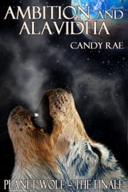 Ambition and Alavidha ebook by Candy Rae