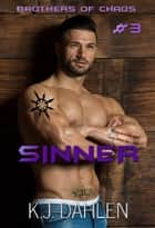 Sinner - Bikers Of The Rio Grande, #3 ebook by Kj Dahlen
