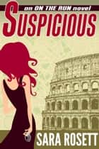Suspicious ebook by Sara Rosett