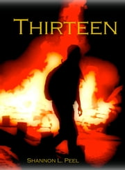 Thirteen ebook by Shannon Peel