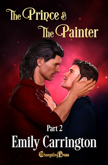 The Prince and the Painter Part 2 ebook by Emily Carrington
