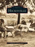 Hicksville ebook by Richard E. Evers,Anne Evers